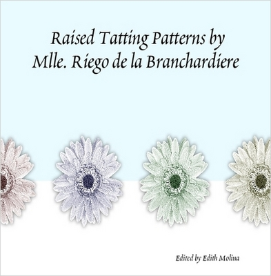 Product picture Raised Tatting Patterns by M. Riego de la Branchardiere