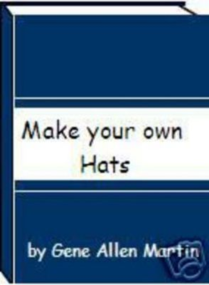 Product picture How to Make HATS